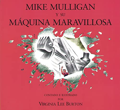 9780395861349: Miguel Mulligan y Su Maquina Maravillosa = Mike Mulligan and His Steam Shovel