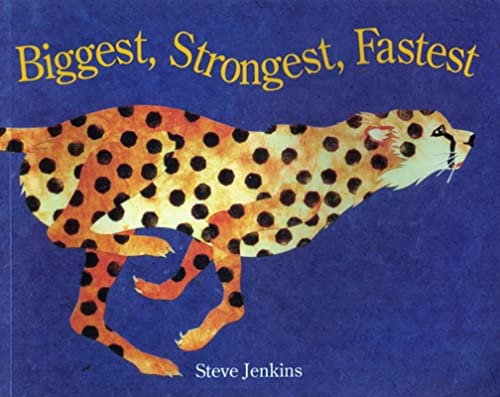 9780395861363: Biggest, Strongest, Fastest