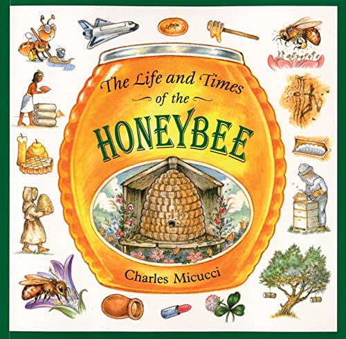 9780395861394: The Life and Times of the Honeybee