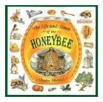 9780395861493: The Life and Times of the Honeybee