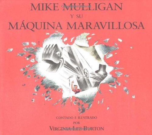 9780395862643: Mike Mulligan Y Su Maquina Maravillosa (Spanish Edition)