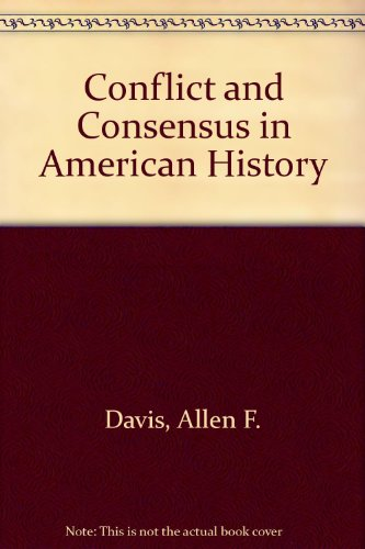 9780395862858: Conflict and Consensus in American History
