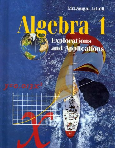 9780395862964: McDougal Littell Explorations and Applications: Student Edition Algebra 1 1998