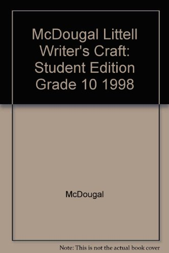 Writers Craft 10th Grade Blue: McDougal Littel