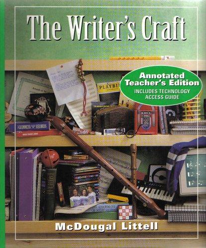 The Writer's Craft: Green Level, Annotated Teacher's Edition: Blau, Sheridan