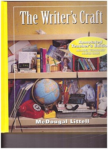 The Writer's Craft Yellow Level, Teacher's Edition: Sheridan Blau, et.al.