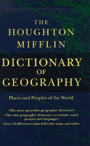 9780395864487: The Houghton Mifflin Dictionary of Geography: Places and Peoples of the World