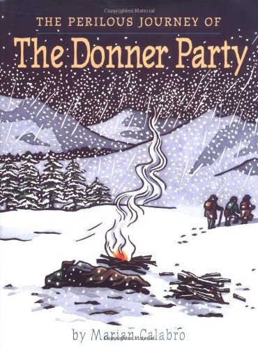 9780395866108: The Perilous Journey of the Donner Party