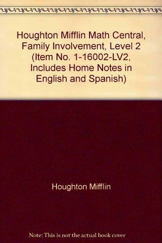 Houghton Mifflin Math Central, Family Involvement, Level: Houghton Mifflin
