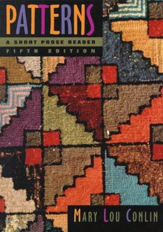 9780395868430: Patterns: A Short Prose Reader