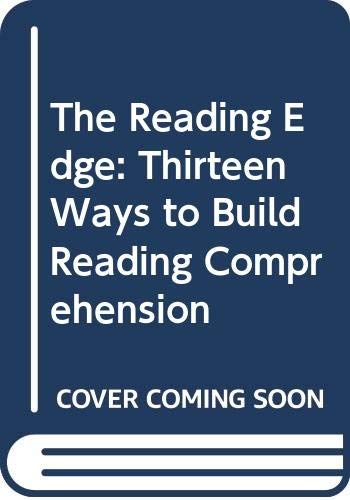 9780395868461: The Reading Edge: Thirteen Ways to Build Reading Comprehension