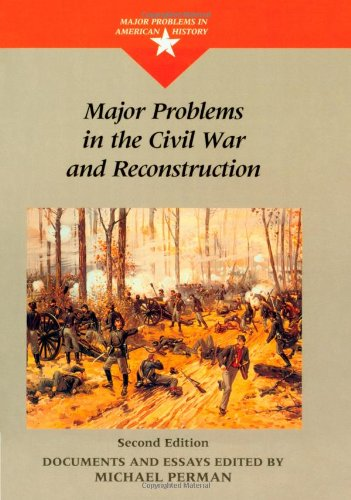 9780395868492: Major Problems in the Civil War and Reconstruction (Major Problems in American History Series)