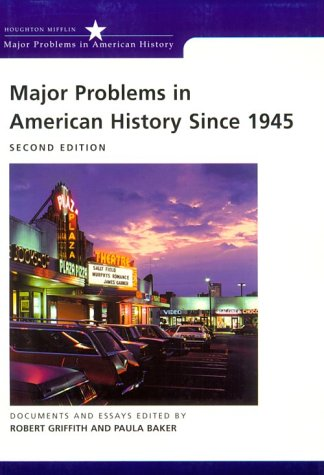 9780395868508: Major Problems in American History Since 1945: Documents and Essays (Major Problems in American History Series)