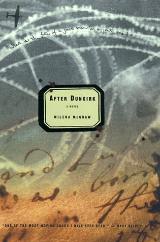 After Dunkirk: A Novel: McGraw, Milena