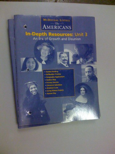 9780395869000: In-depth Resources: Unit 3, an Era of Growth and Disunion (McDougal Littell The Americans)