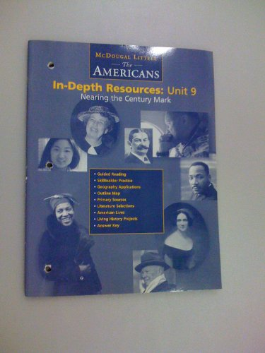 The Americans In-depth Resources: Unit 9 Nearing: McDougal Littell
