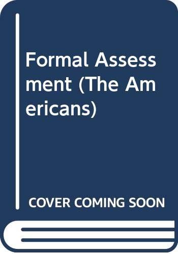 9780395869079: Formal Assessment (The Americans)