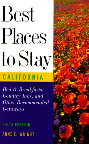 Best Places to Stay in California (5th: Anne E. Wright~Anne