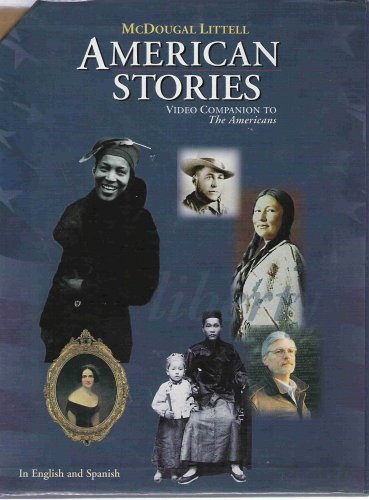 American Stories (Video Companion to the Americans): McDougal Littell