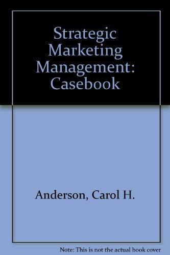 9780395870532: Strategic Marketing Management: Casebook