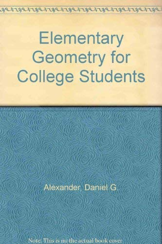 9780395870556: Elementary Geometry for College Students