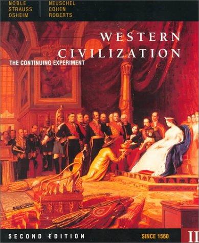 Western Civilization: Since 1560 v. 2: The: Professor Thomas F.