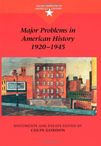 9780395870747: Major Problems in American History, 1920-1945: Documents and Essays (Major Problems in American History (Wadsworth))