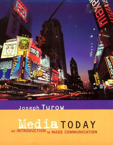 9780395870778: Media Today: An Introduction to Mass Communication