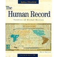 The Human Record: Sources of Global History: Alfred H. Andrea,