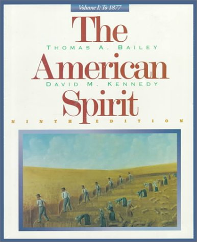 9780395871003: The American Spirit, Volume I: To 1877