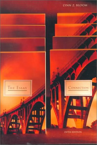 bloom the essay connection Essay connection lynn z bloom free pdf download books placed by abigail martinez on october 20 2018 it is a ebook of essay connection lynn z bloom that visitor could be downloaded it for free at nearchingorg.
