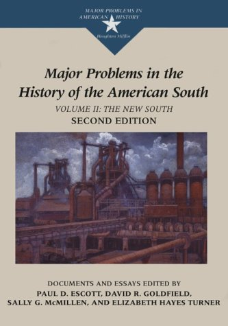 9780395871409: 2: Major Problems in the History of the American South: Documents and Essays, Volume II The New South (Major Problems in American History Series)
