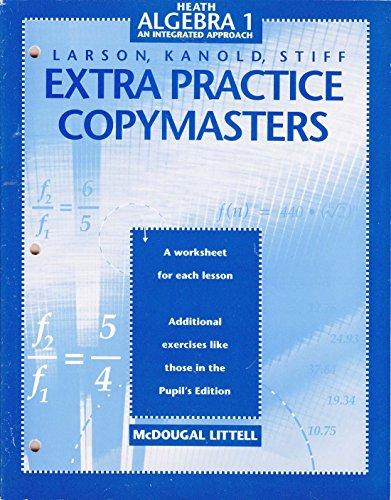 9780395871966: Larson, Kanold, Stiff Extra Practice Copymasters (Heath Algebra 1: An Integrated Approach)