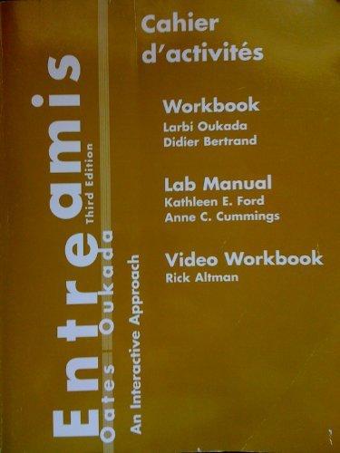 Entre Amis: An Interactive Approach : Cahier: Oates, Michael D.,