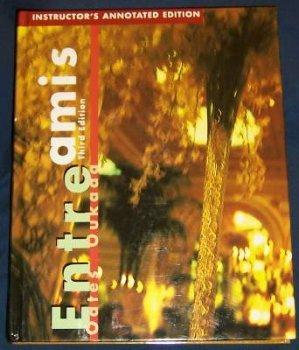 Entre Amis: An Interactive Approach: Michael D. Oates;
