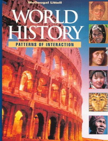 9780395872741: McDougal Littell World History: Patterns of Interaction: Student Edition Grades 9-12 1999