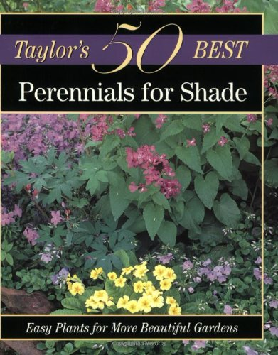 9780395873311: Taylor's 50 Best Perennials for Shade: Easy Plants for More Beautiful Gardens