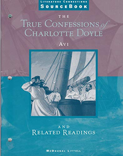 9780395874783: McDougal Littell Literature Connections: The True Confessions of Charlotte Doyle SourceBook Grade 7