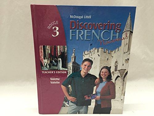 Discovering French, Nouveau! Rouge 3 Teacher's Edition: LITTEL, MCDOUGAL