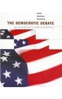 Democratic Debate: Miroff, Bruce; Seidelman, Raymond; Swanstrom, Todd