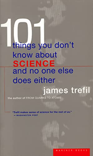 9780395877401: 101 Things You Don't Know About Science and No One Else Does Either