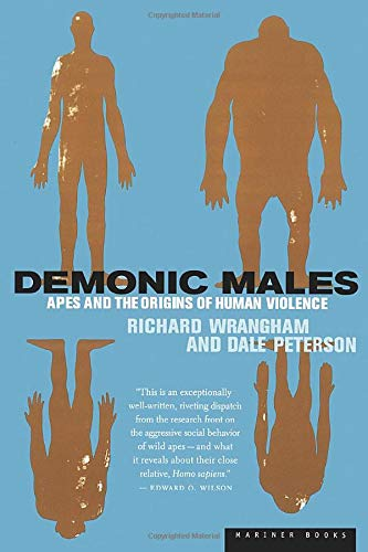 9780395877432: Demonic Males: Apes and the Origins of Human Violence
