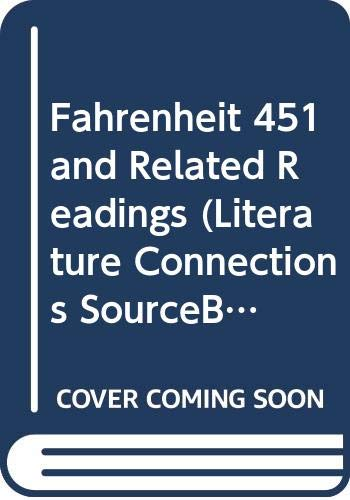 9780395878071: Fahrenheit 451 and Related Readings (Literature Connections SourceBook)