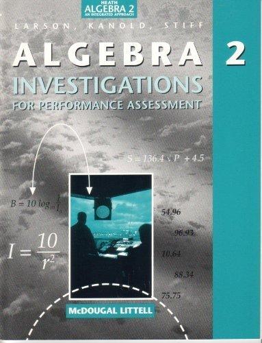 Heath Algebra 2 an Integrated Approach (Investigations: McDougal Littell