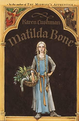 Matilda Bone ***SIGNED***: Karen Cushman