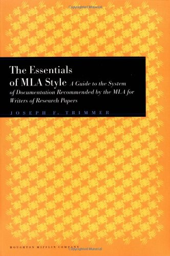 The Essentials of MLA Style: A Guide: Joseph F. Trimmer