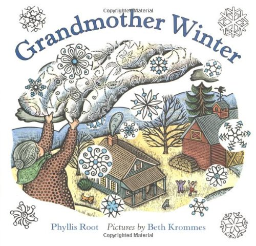 Grandmother Winter: Root, Phyllis, Harold Ober Associates Inc.