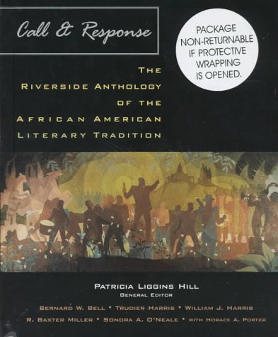 9780395884041: Call and Respon Riverside Anthology of the African American Literary Tradition