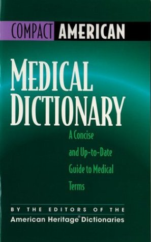9780395884096: Medical Dictionary: A Concise and Up-To-Date Guide to Medical Terms (Compact American)