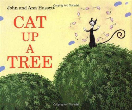 Cat up a Tree: Ann Hassett; John